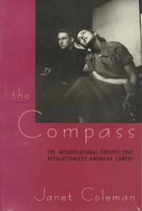 compass-improvisational-theatre-that-revolutionized-american-comedy-janet-coleman-paperback-cover-art